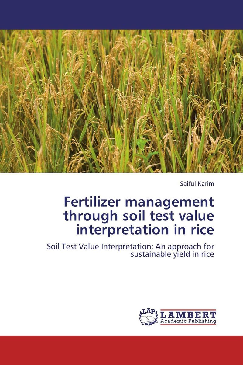 Fertilizer management through soil test value interpretation in rice adding customer value through effective distribution strategy