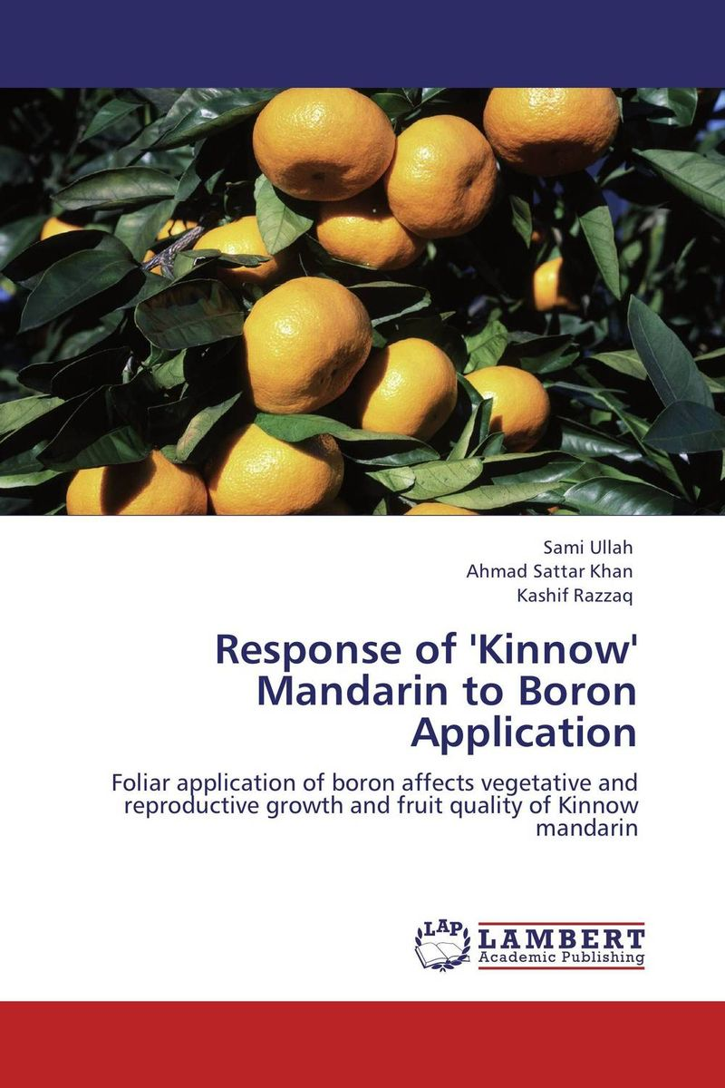 Response of 'Kinnow' Mandarin to Boron Application adding value to the citrus pulp by enzyme biotechnology production