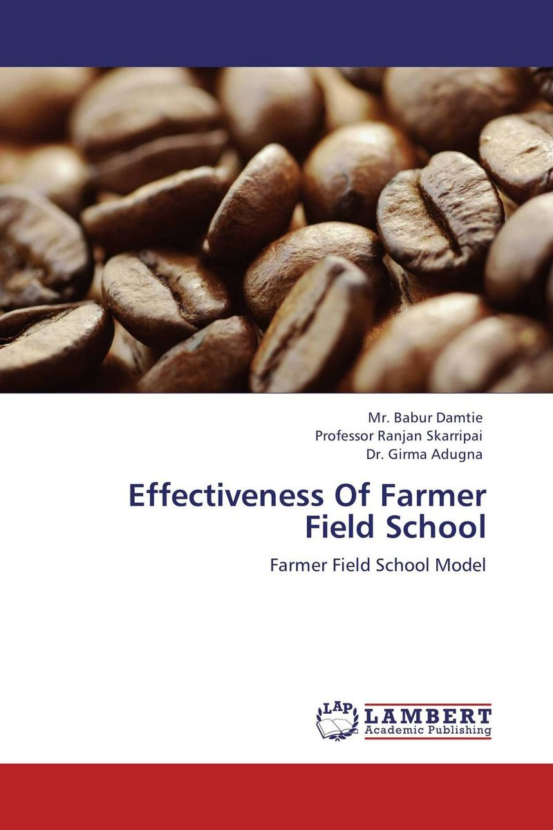Effectiveness Of Farmer Field School artittaya phongphom and soparth pongquan farmer s network approach