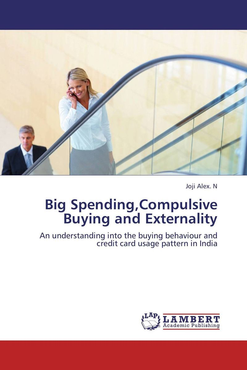 Big Spending,Compulsive Buying and Externality