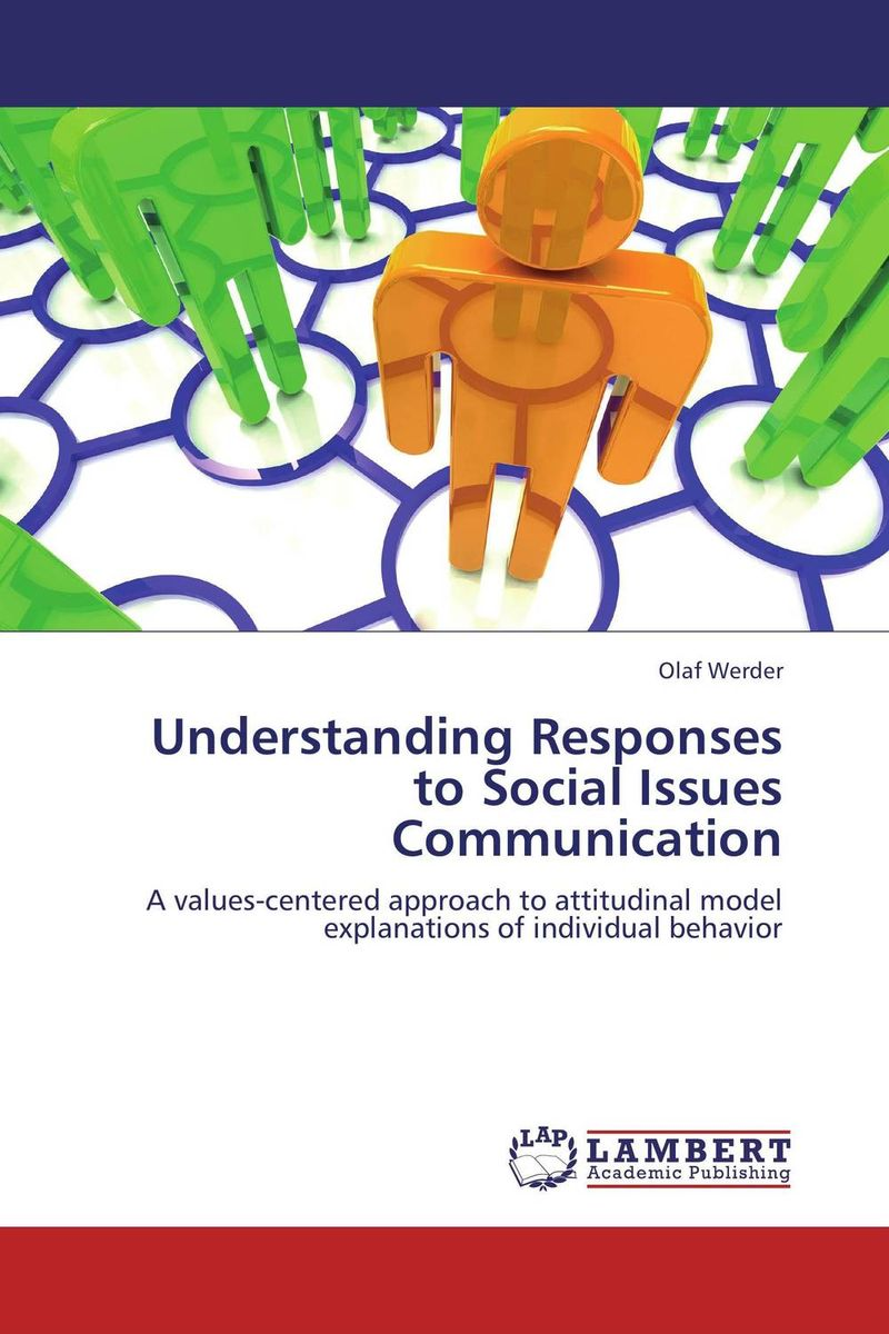 Understanding Responses to Social Issues Communication an essay concerning human understanding