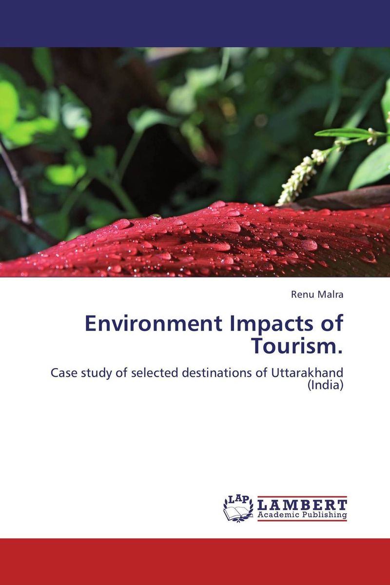 Environment Impacts of Tourism. the other side of silence