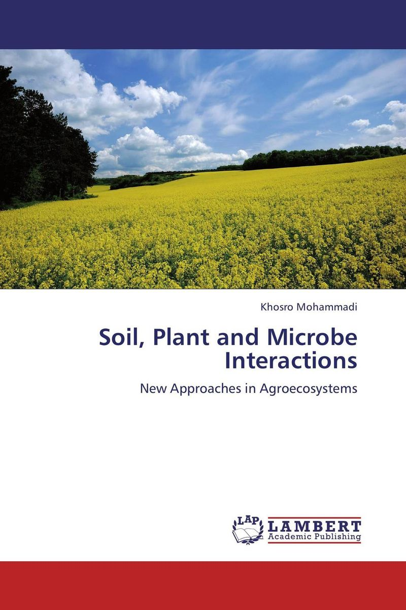 Soil, Plant and Microbe Interactions environmental studies of soil and water quality
