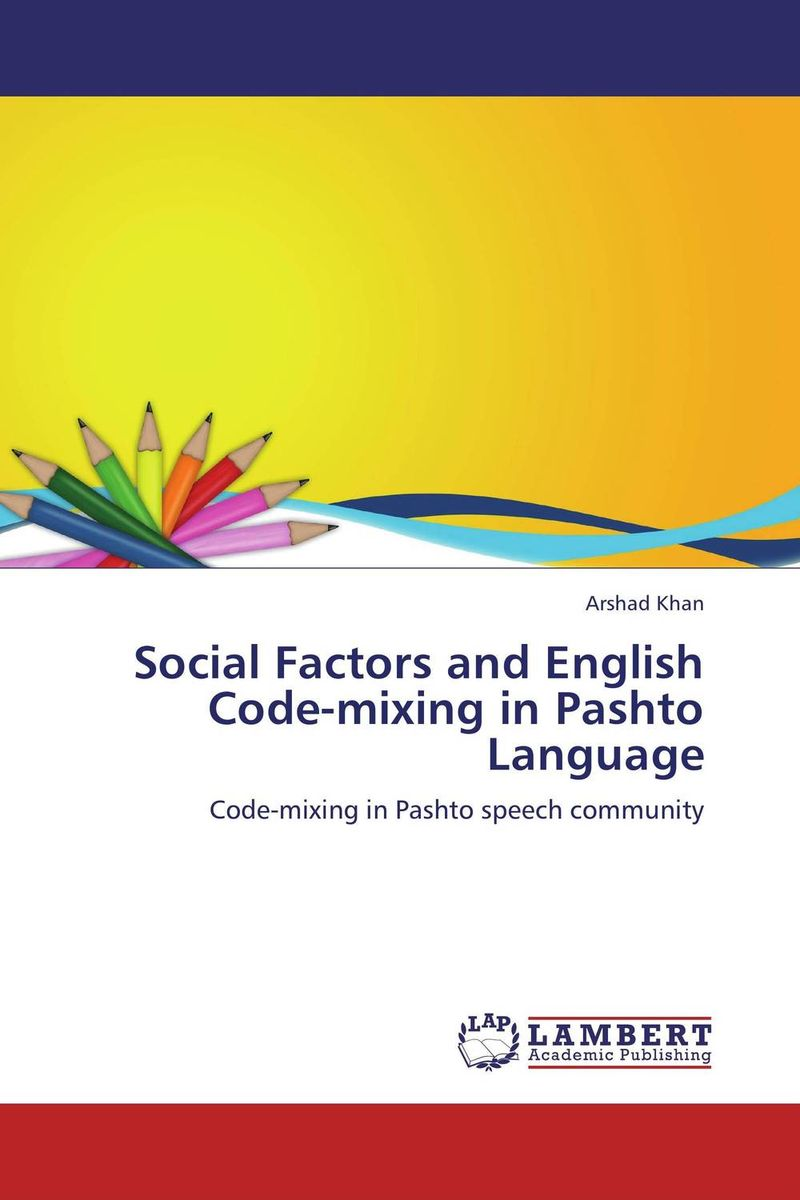 Social Factors and English Code-mixing in Pashto Language fluids mixing and displacement in inclined geometries