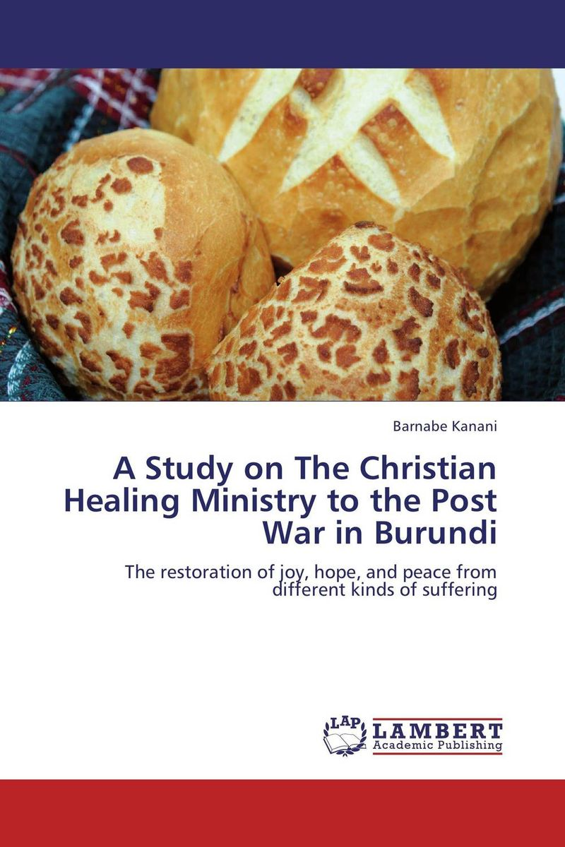 A Study on The Christian Healing Ministry to the Post War in Burundi role of rosuvastatin in segmentalbone healing
