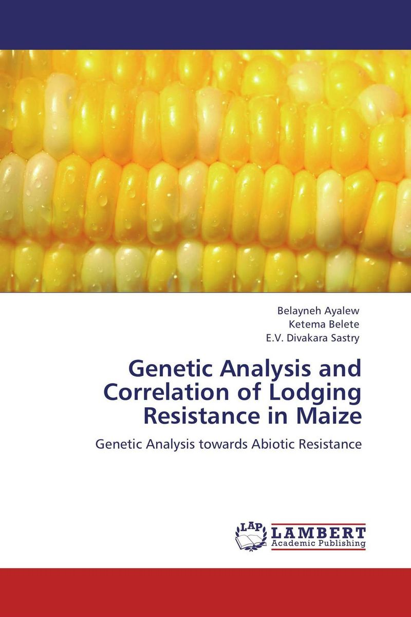 Genetic Analysis and Correlation of Lodging Resistance in Maize