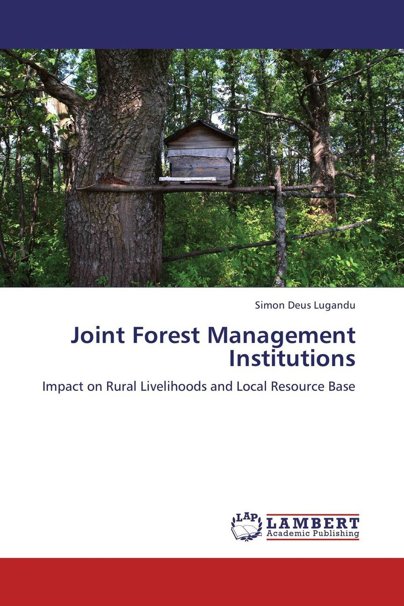 Joint Forest Management Institutions conflicts in forest resources usage and management