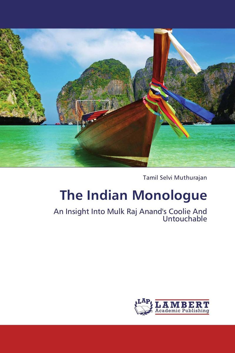 The Indian Monologue