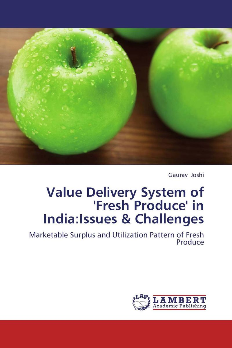 Value Delivery System of 'Fresh Produce' in India:Issues & Challenges panchayats in justice delivery in india