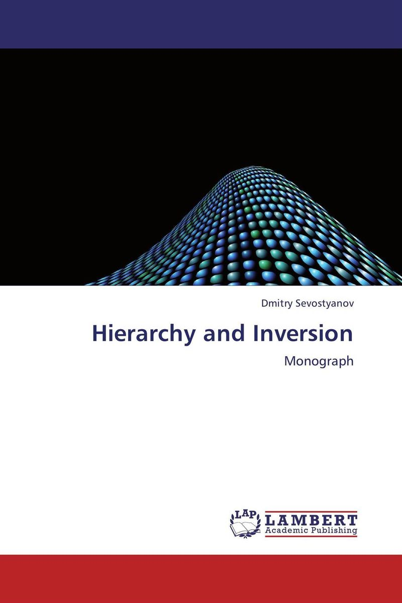 Hierarchy and Inversion scientific and mythological ways of knowing in anthropology