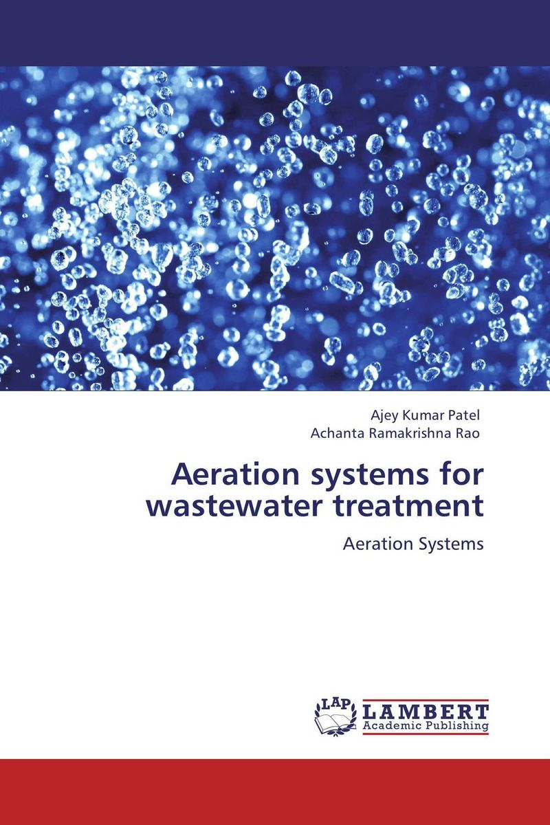 Aeration systems for wastewater treatment mathematical modelling and simulation of wastewater treatment plants
