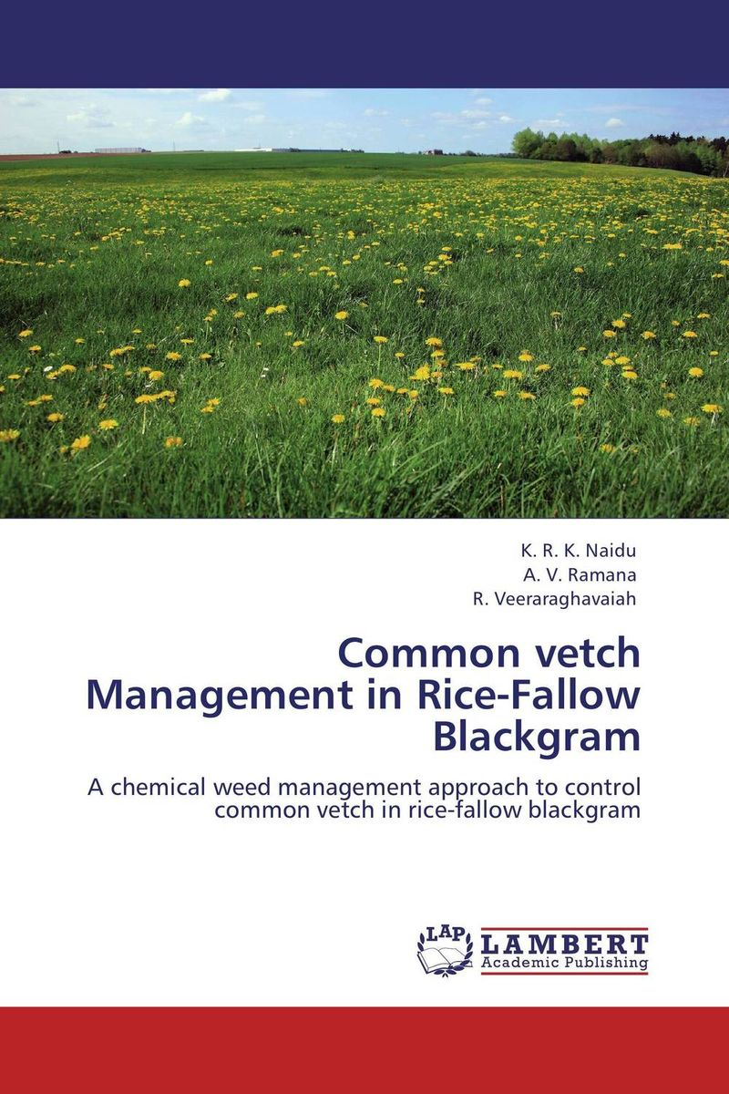 Common vetch Management in Rice-Fallow Blackgram k r k naidu a v ramana and r veeraraghavaiah common vetch management in rice fallow blackgram