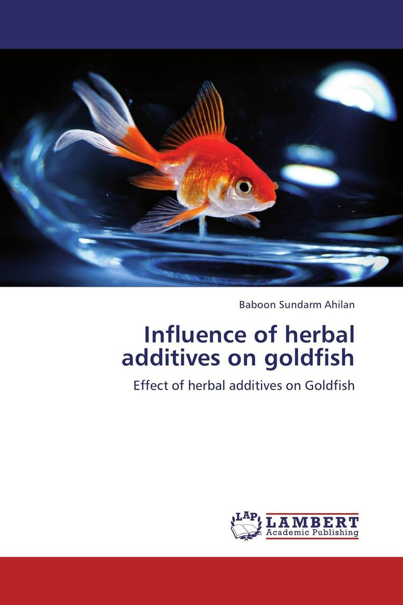 Influence of herbal additives on goldfish vrunda shah and vipul shah herbal therapy for liver disease