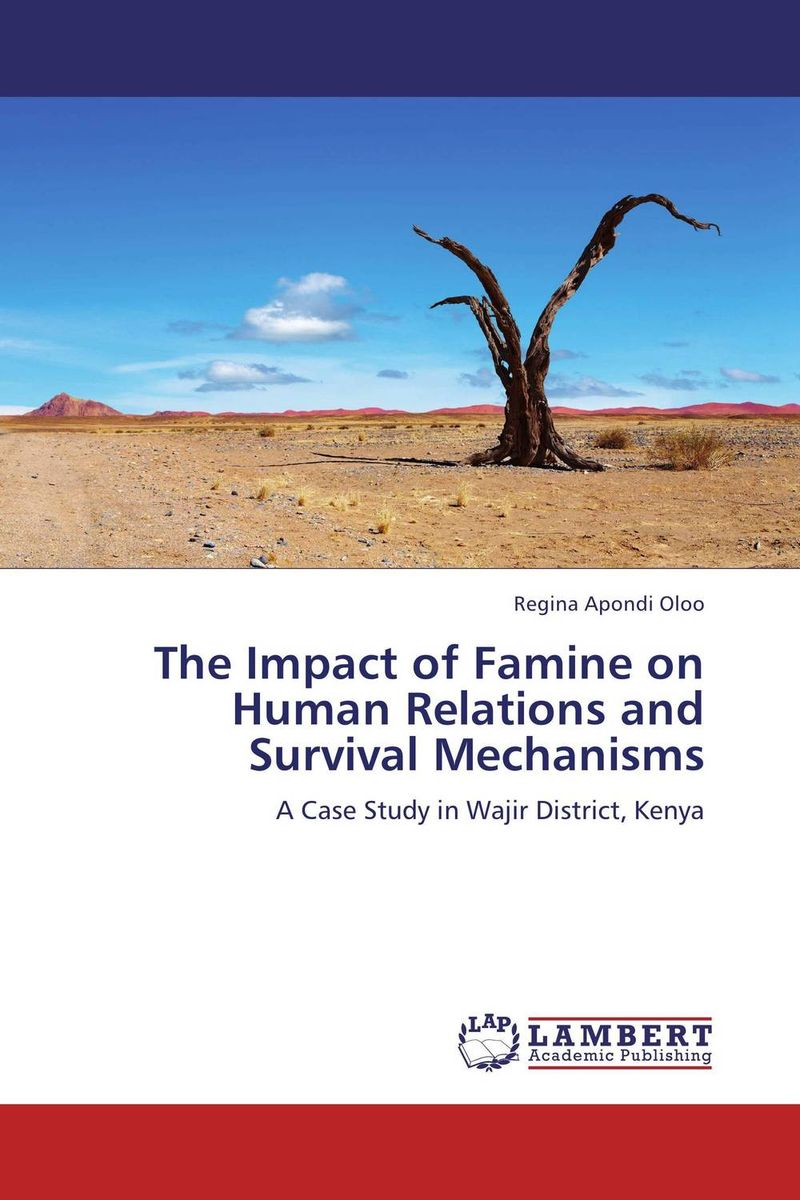 The Impact of Famine on Human Relations and Survival Mechanisms influence of economic relations on bilateral relations
