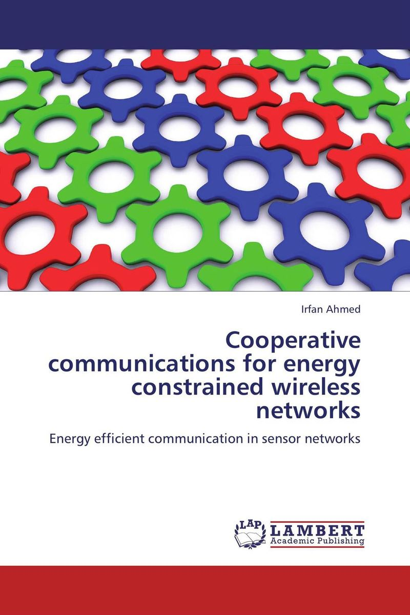 Cooperative communications for energy constrained wireless networks elias a doumith from network planning to traffic engineering in multi layer networks