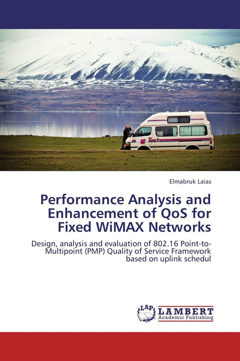 Performance Analysis and Enhancement of QoS for Fixed WiMAX Networks performance analysis of fdct algorithms