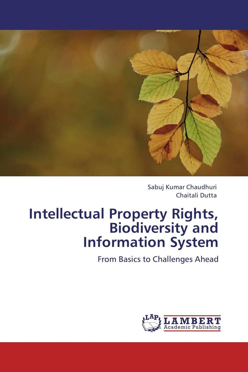 Intellectual Property Rights, Biodiversity and Information System пикалова в в intellectual property rights protection worldwide иностранный язык в сфере права интеллектуальной с
