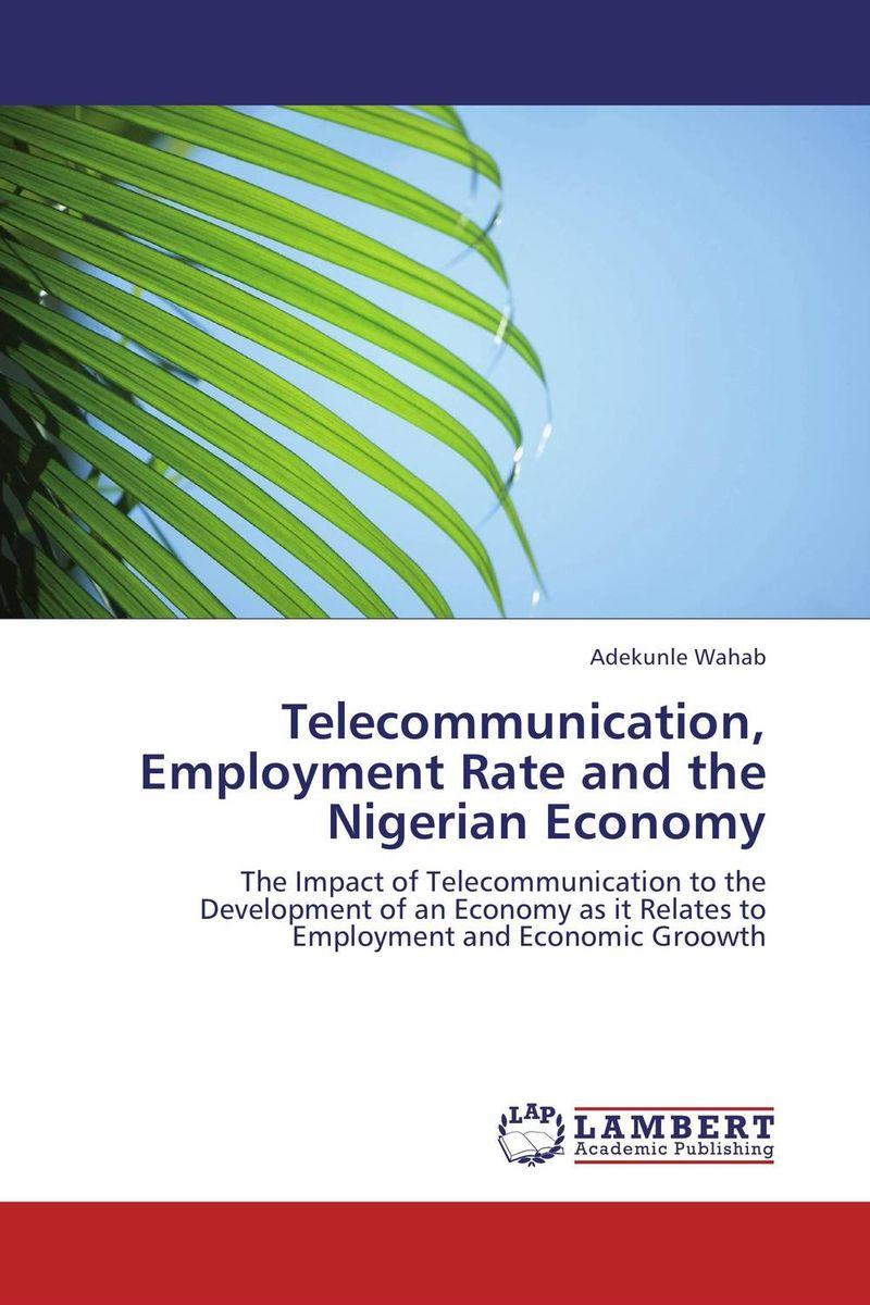 Telecommunication, Employment Rate and the Nigerian Economy economic methodology