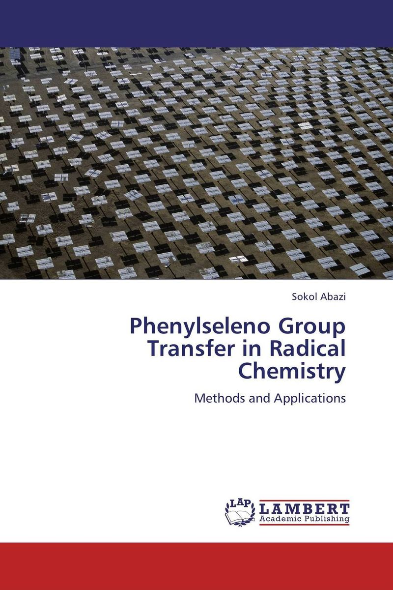 Phenylseleno Group Transfer in Radical Chemistry rogow thomas hobbes – radical in the service of reaction