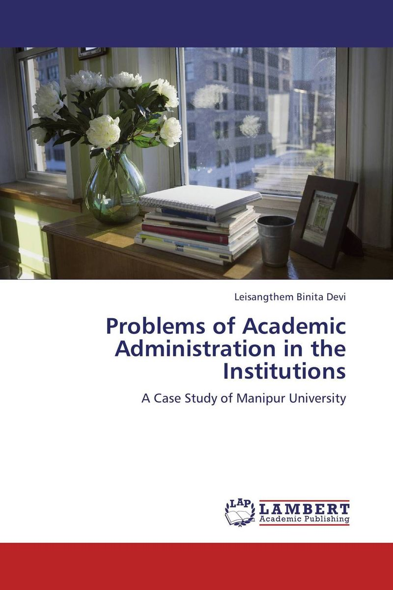 Problems of Academic Administration in the Institutions performance evaluation of buildings in higher educational institutions