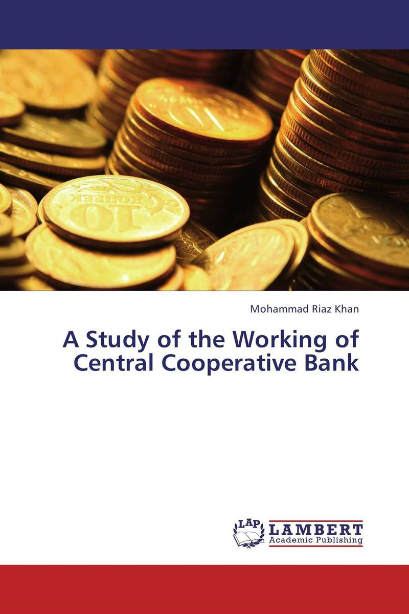 A Study of the Working of Central Cooperative Bank the law of the european central bank