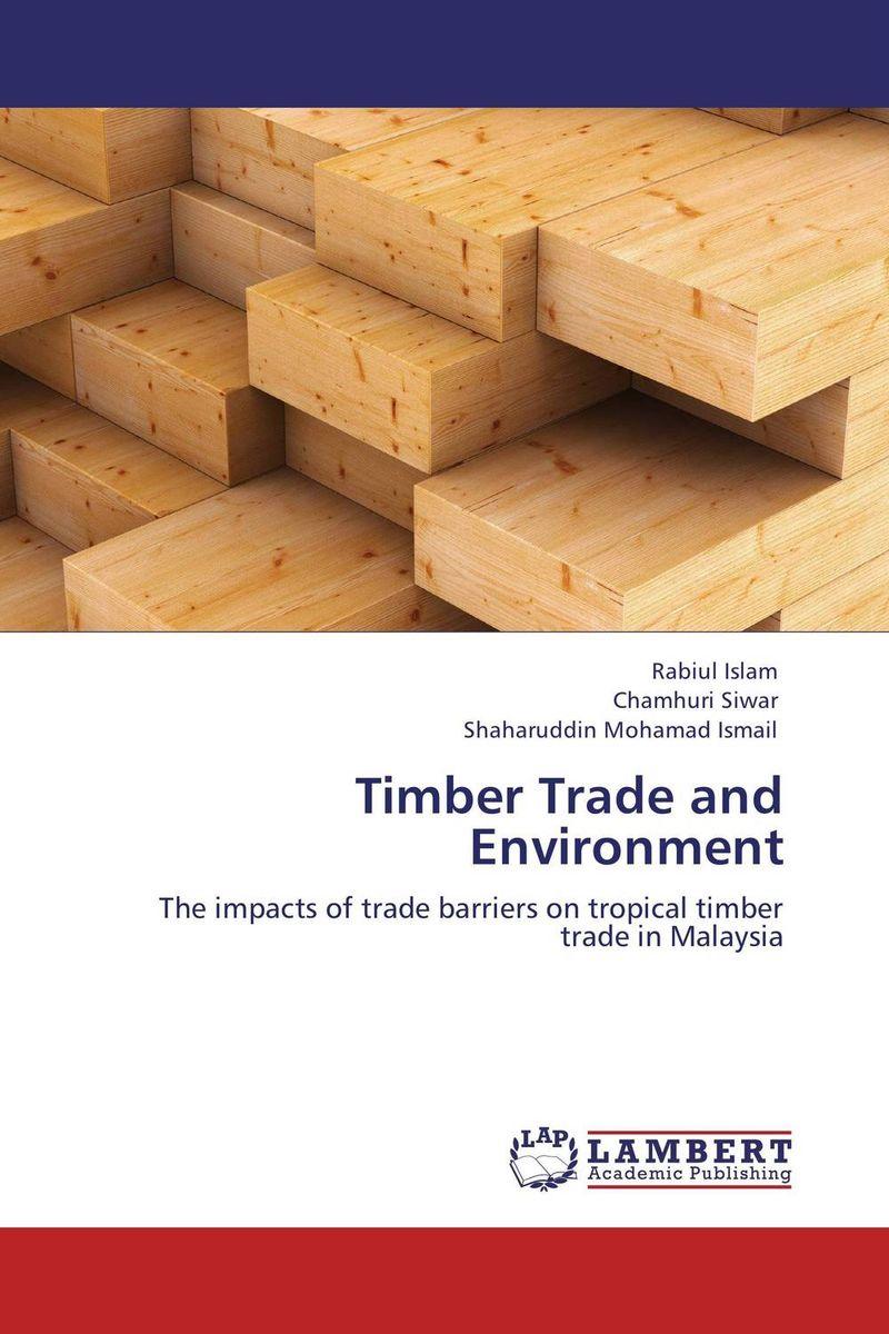 Timber Trade and Environment цена и фото