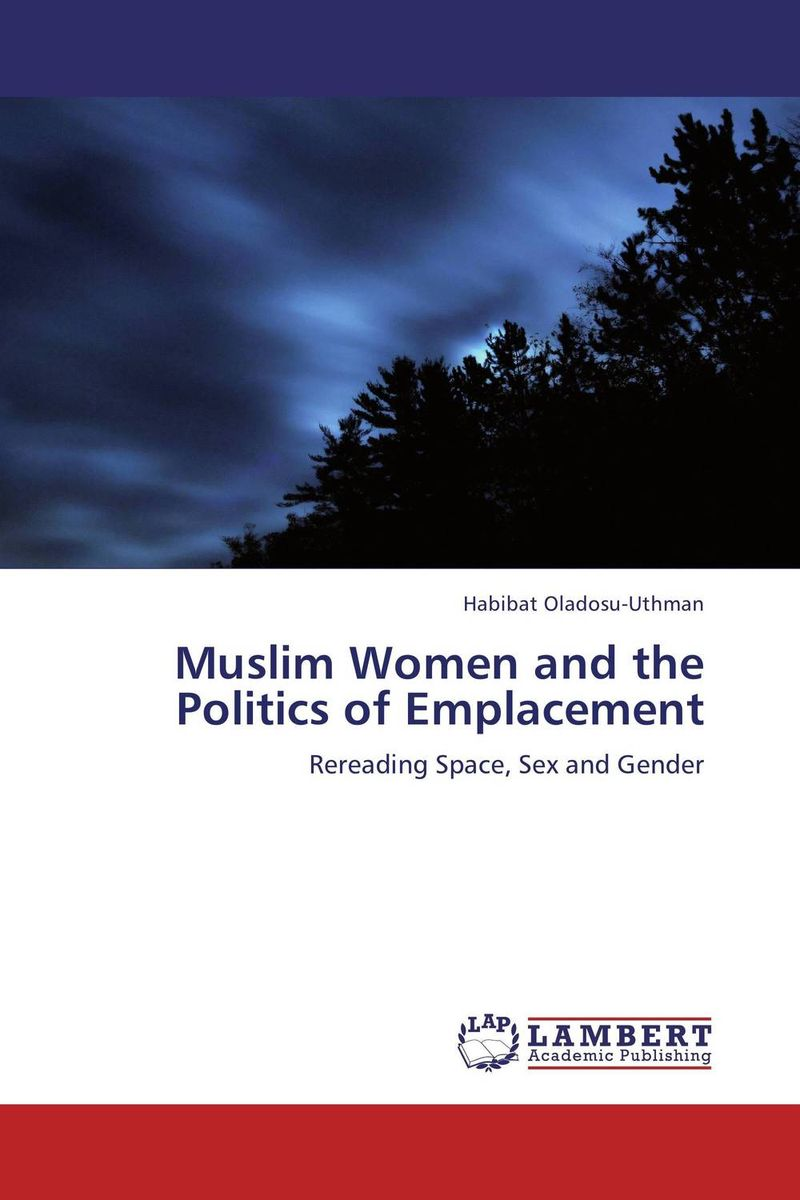 Muslim Women and the Politics of Emplacement sitemap 394 xml