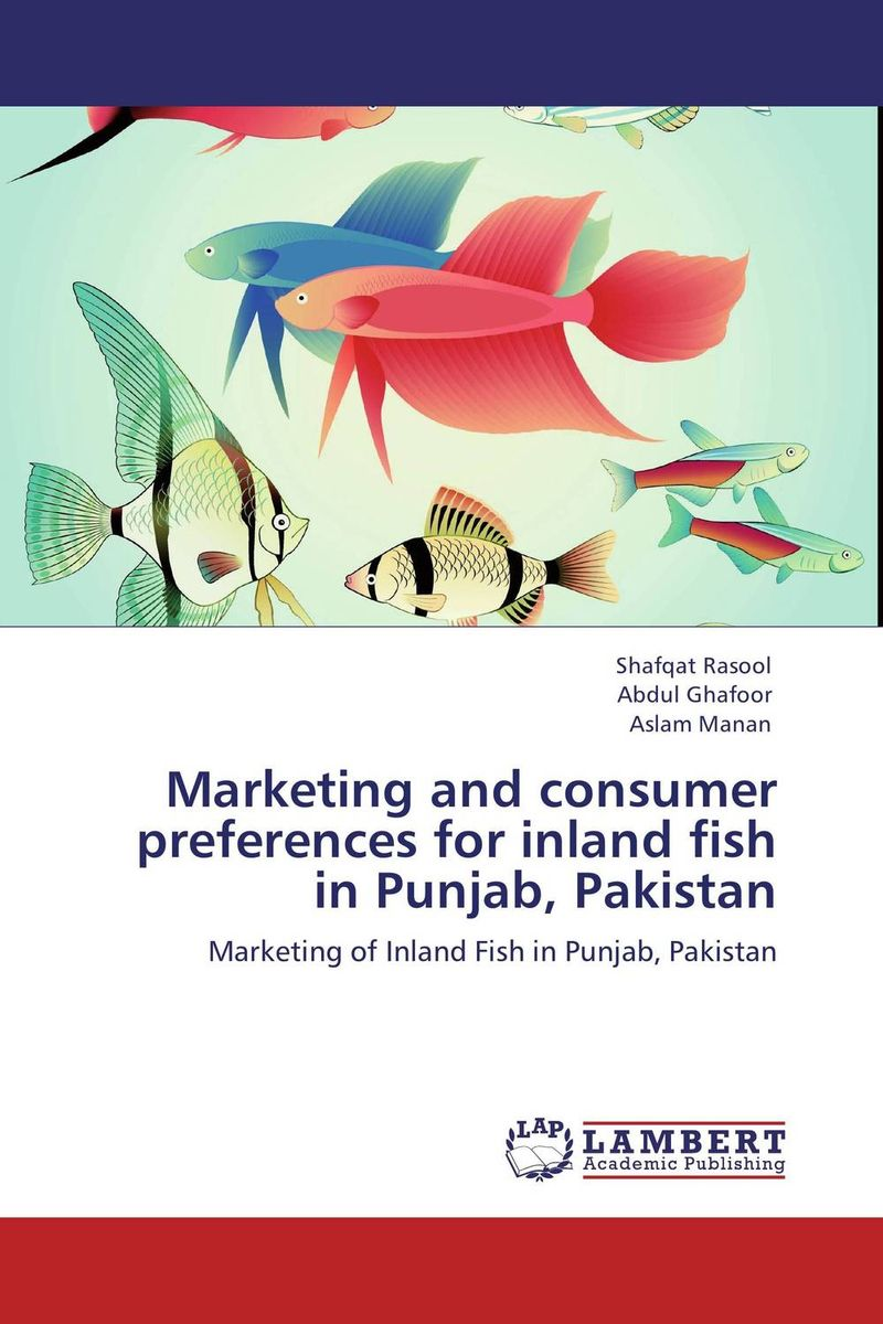 Marketing and consumer preferences for inland fish in Punjab, Pakistan sulaiman oladokun olanrewaju ab saman abd kader and adi maimun safety and environmental risk model for inland water transportation
