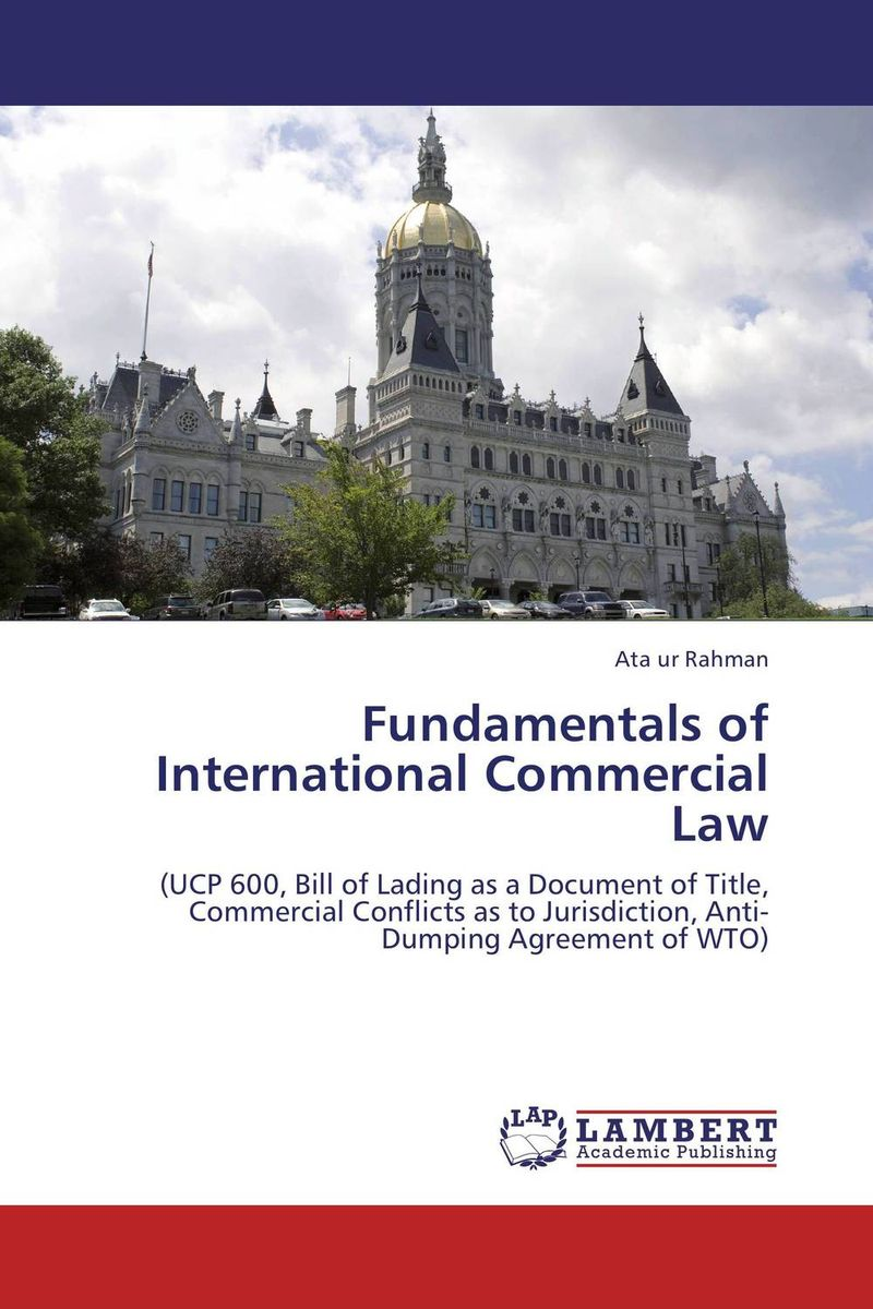 Fundamentals of International Commercial Law the role of evaluation as a mechanism for advancing principal practice