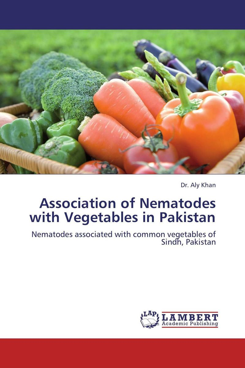 Association of Nematodes with Vegetables in Pakistan dr javed abbas bangash and dr abdus sattar khan enrichment of vegetables with trace minerals