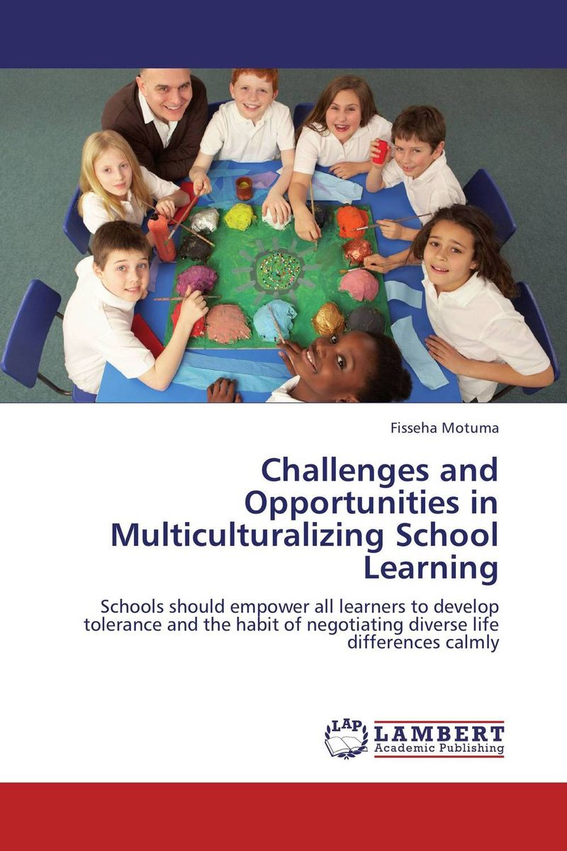 Challenges and Opportunities in Multiculturalizing School Learning challenges and opportunities of indigenous church leaders in uganda