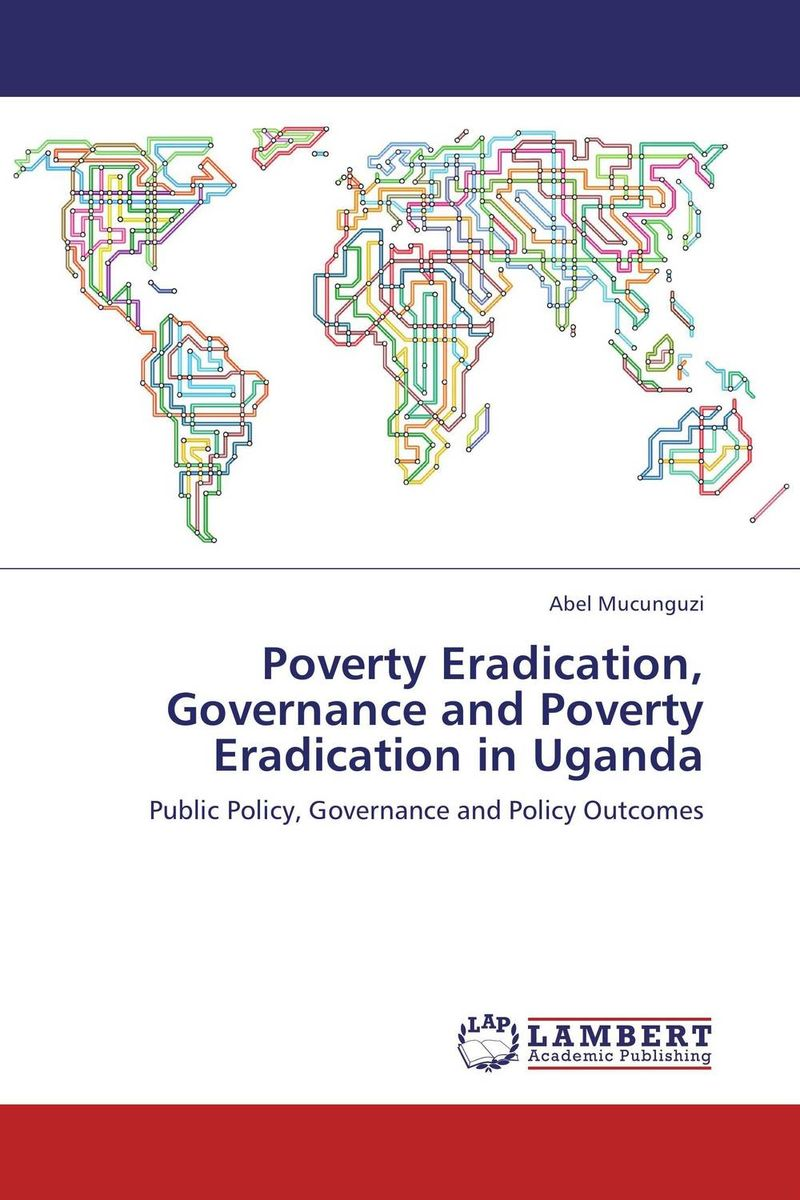 Poverty Eradication, Governance and Poverty Eradication in Uganda corporate governance and firm value
