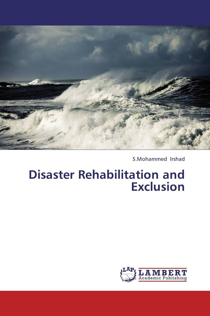 Disaster Rehabilitation and Exclusion