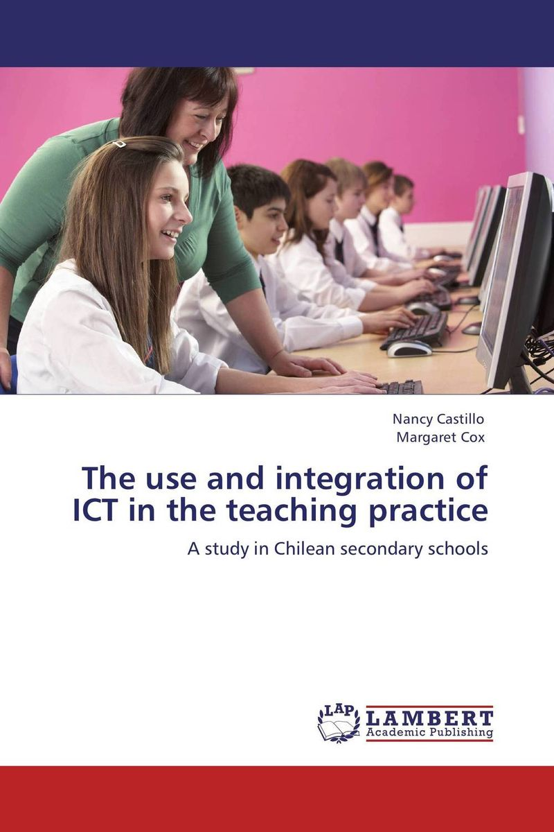The use and integration of ICT in the teaching practice the use of ict for learning at dinaledi school in the limpopo province