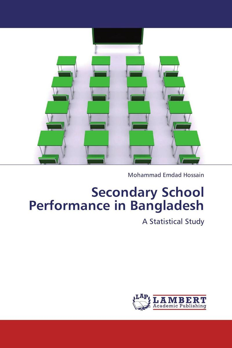 Secondary School Performance in Bangladesh secondary school performance in bangladesh