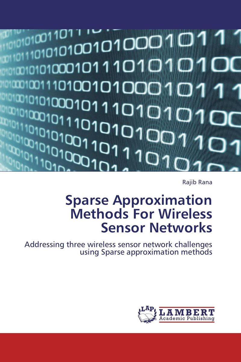 Sparse Approximation Methods For Wireless Sensor Networks intrusion detection system architecture in wireless sensor network