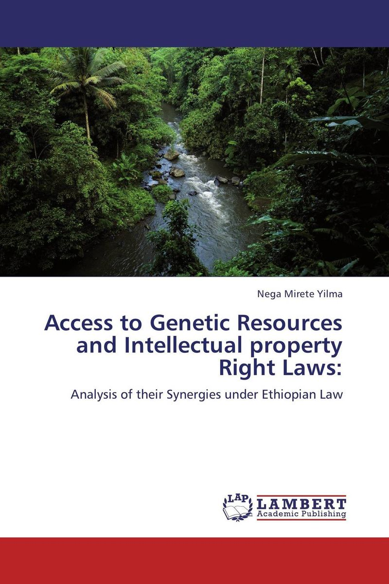 Access to Genetic Resources and Intellectual property Right Laws: sergio pena neira international law and genetic resources