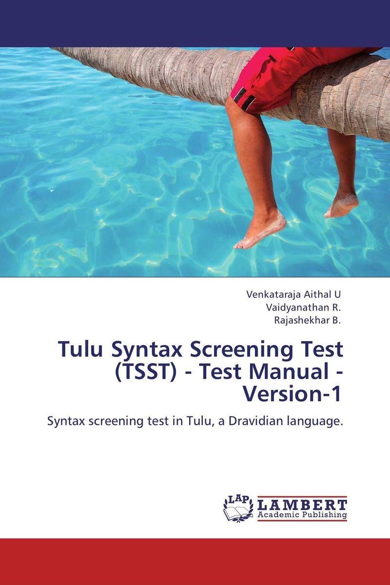 Tulu Syntax Screening Test (TSST) - Test Manual - Version-1 xeltek private seat tqfp64 ta050 b006 burning test