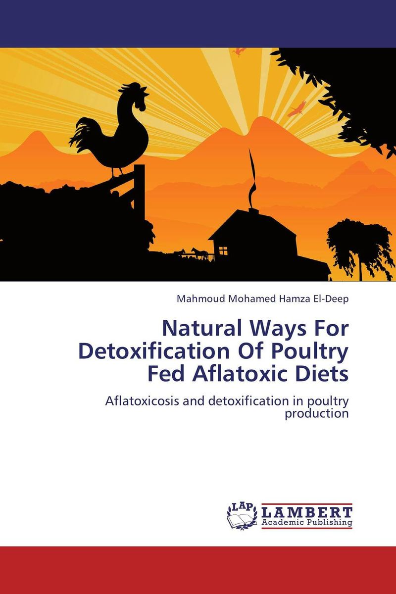 Natural Ways For Detoxification Of Poultry Fed Aflatoxic Diets mccann c thirteen ways of looking