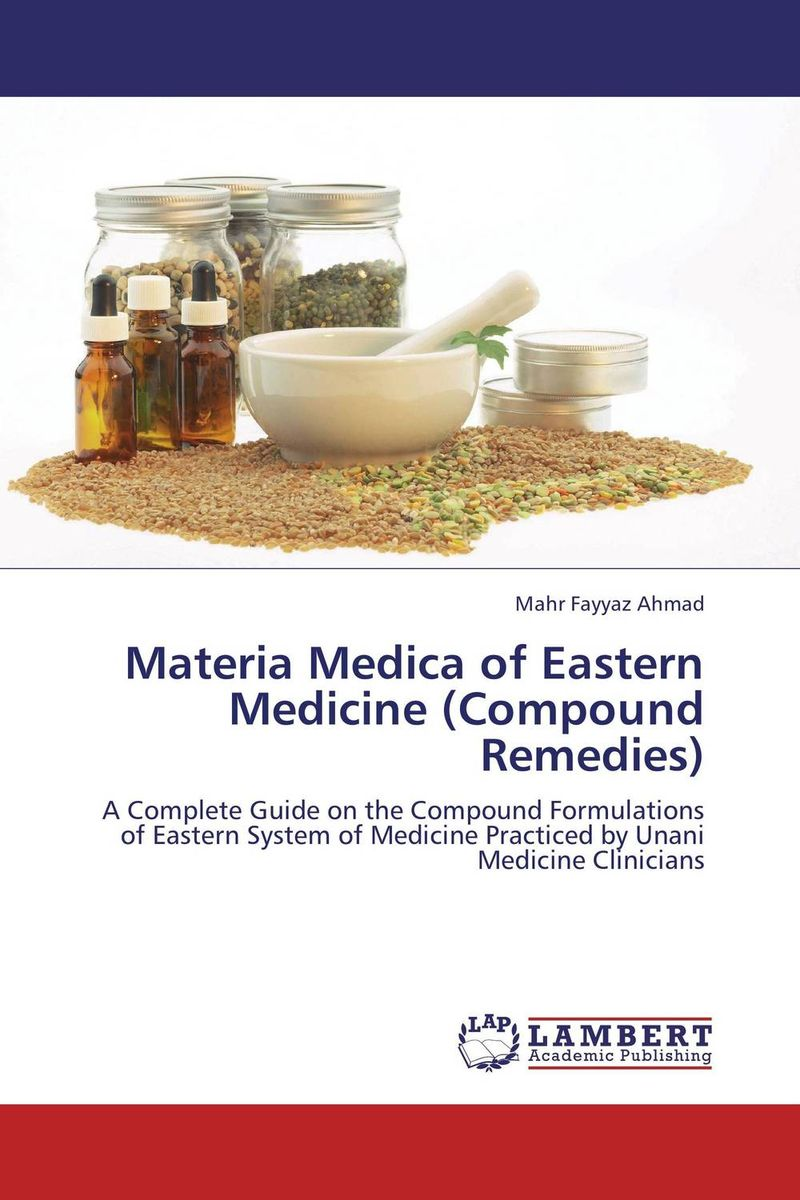 Materia Medica of Eastern Medicine (Compound Remedies) greek iambic poetry – from the seventh to the fifth centuries bc l259 trans west greek