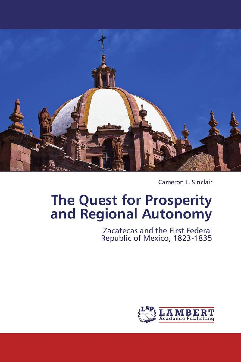 The Quest for Prosperity and Regional Autonomy affair of state an