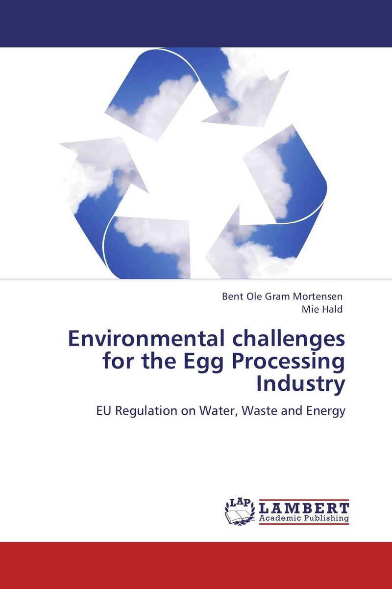 Environmental challenges for the Egg Processing Industry bernard s schweigert microwaves in the food processing industry