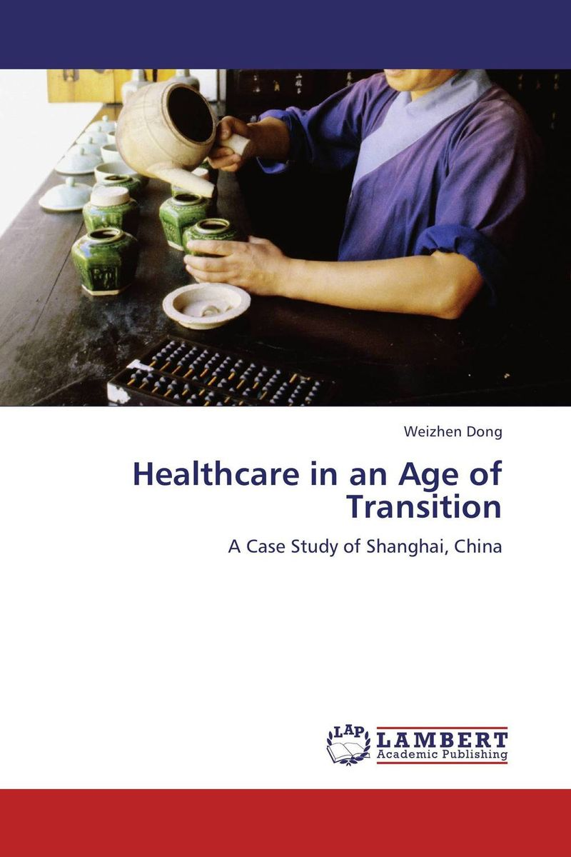 Healthcare in an Age of Transition купить
