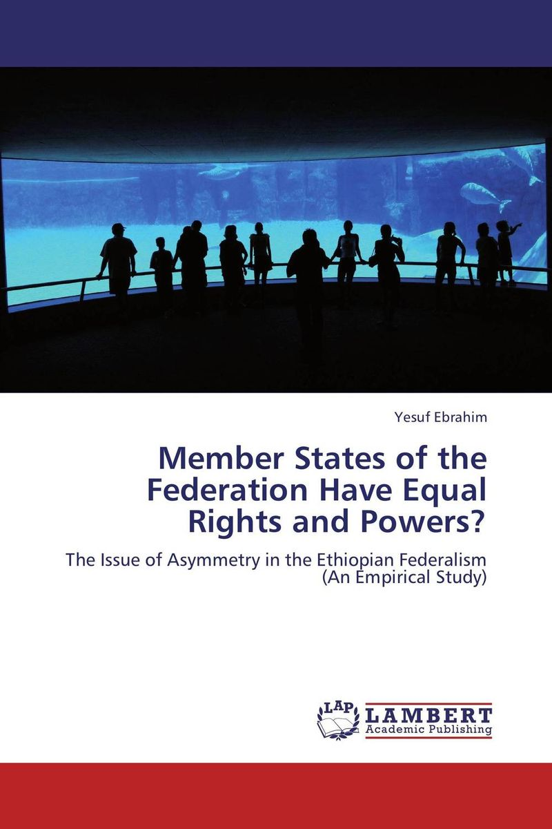 купить Member States of the Federation Have Equal Rights and Powers? недорого