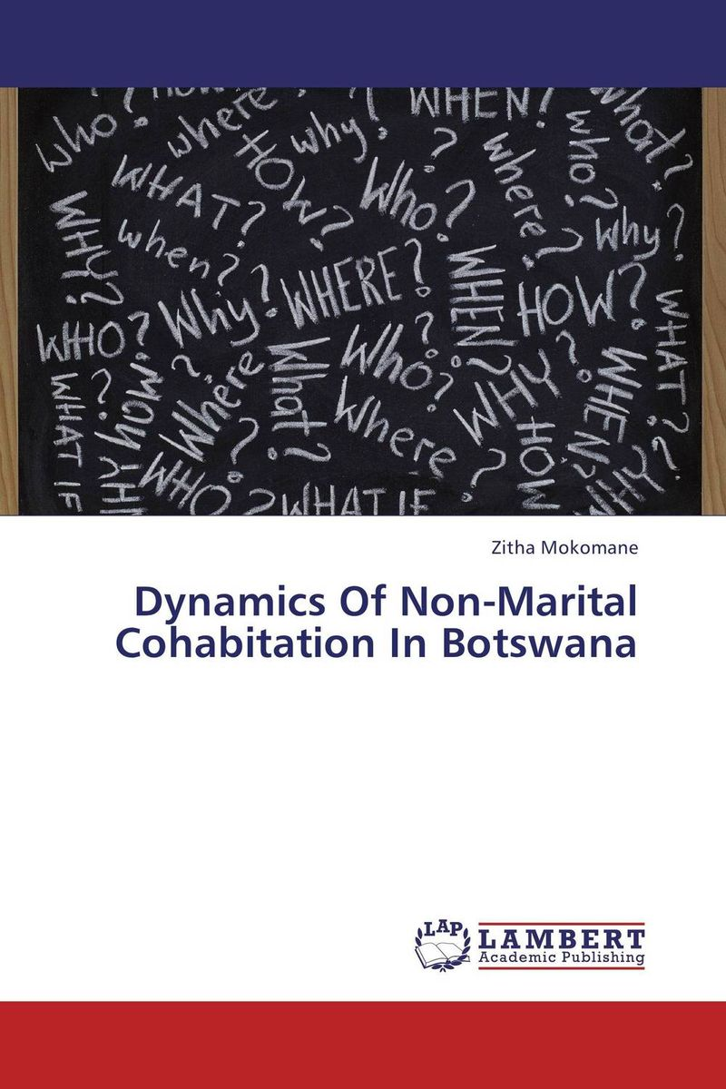 Dynamics Of Non-Marital Cohabitation In Botswana clint laurent tomorrow s world a look at the demographic and socio economic structure of the world in 2032