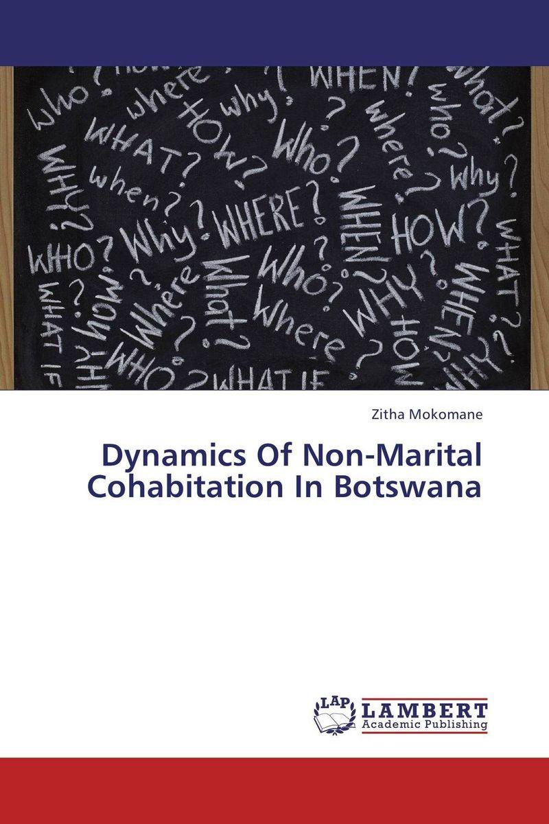 Dynamics Of Non-Marital Cohabitation In Botswana abhaya kumar naik socio economic impact of industrialisation