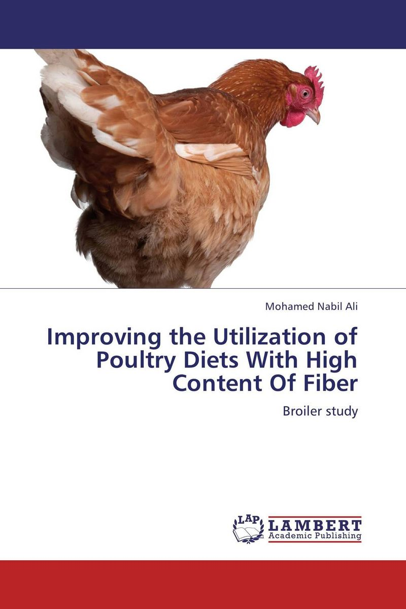 купить Improving the Utilization of Poultry Diets With High Content Of Fiber недорого