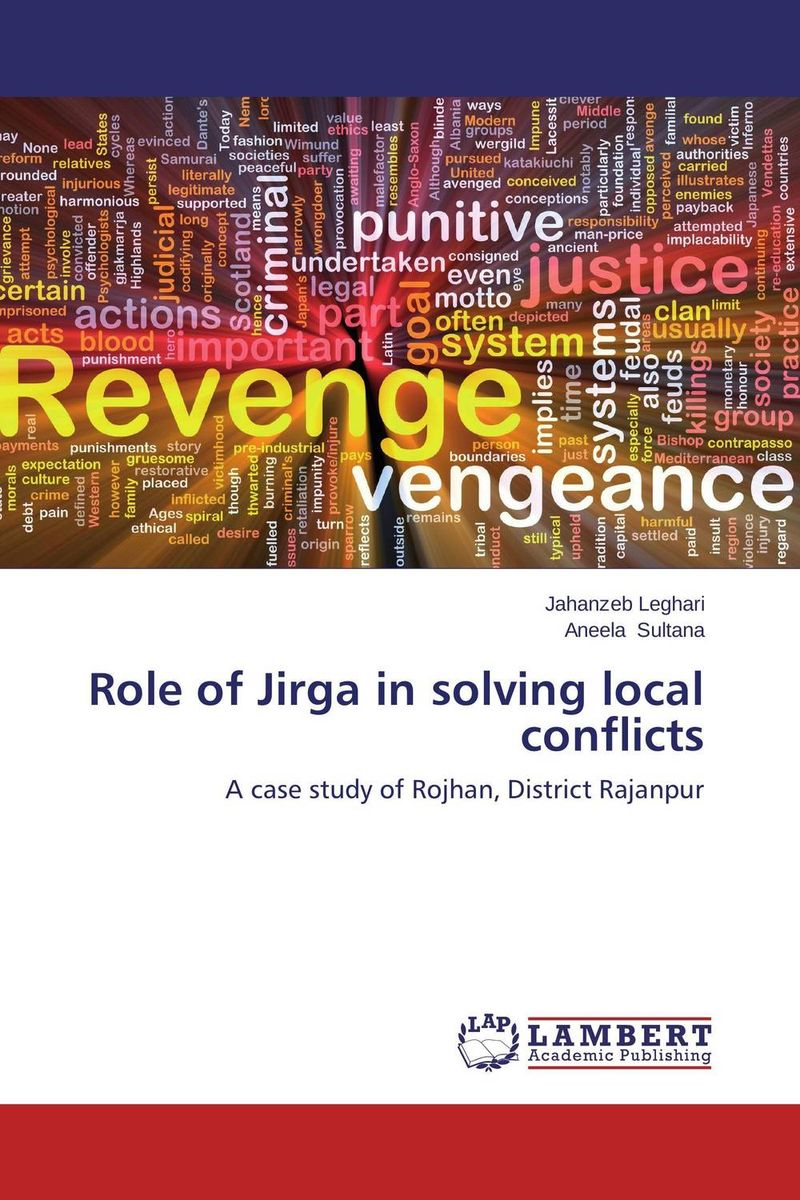 Role of Jirga in solving local conflicts managing the store