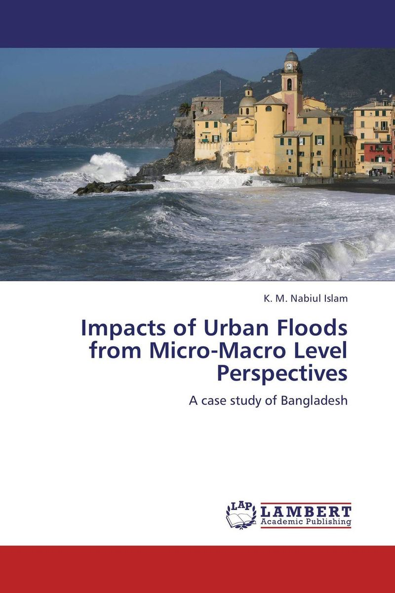 Impacts of Urban Floods from Micro-Macro Level Perspectives tobias olweny and kenedy omondi the effect of macro economic factors on stock return volatility at nse