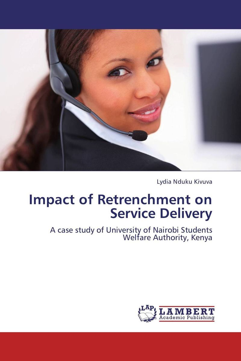 Impact of Retrenchment on Service Delivery